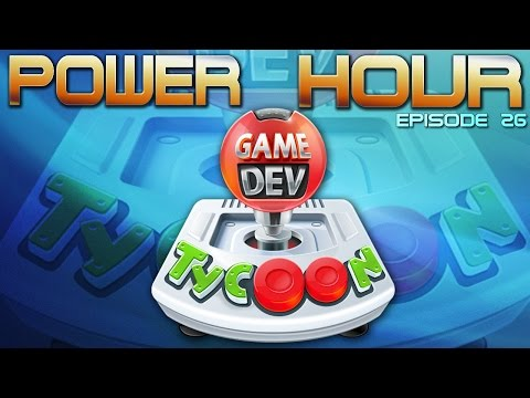 Power Hour Ep. 26: Game Dev Tycoon