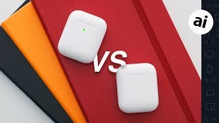 Airpods 2 vs AirPods 1: Which should you buy?