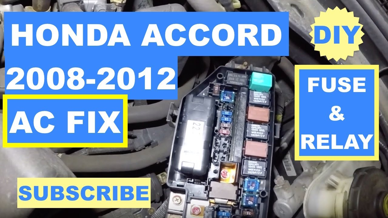 Honda Accord 2008-2012 Ac Dont Work Check Fuse And Relay