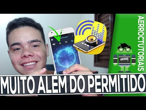COMO AUMENTAR O VOLUME DO FONE DE OUVIDO ALÉM DO PERMITIDO - 2019