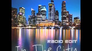Max White & Perussive - In The City (Radio Edit)