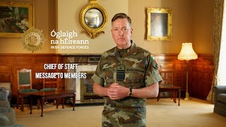Message from Chief of Staff to members of Óglaigh na hÉireann and their Families