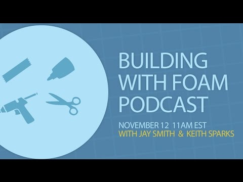 Foam Building Podcast