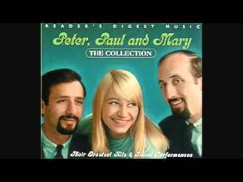 PETER PAUL & MARY  BLOWIN IN THE WIND