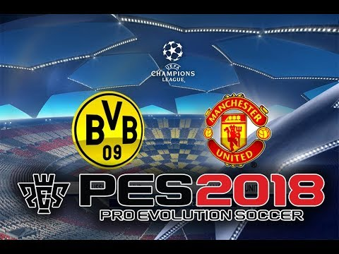 PES 2018 - UCL Final - Manchester United vs Borussia Dortmund - 1080p/60FPS