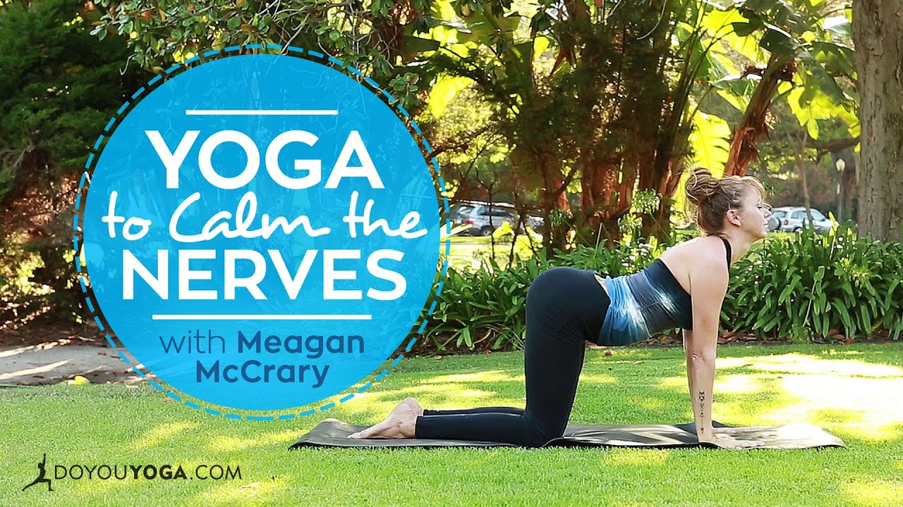 Yoga to Calm the Nerves - YouTube