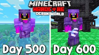 I Survived 600 Days Of Hardcore Minecraft, In an Ocean Only World...