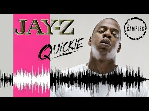 Quickie  The Samples: JayZ
