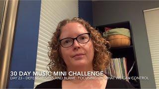 30 Day Music Mini Challenge - Day 23