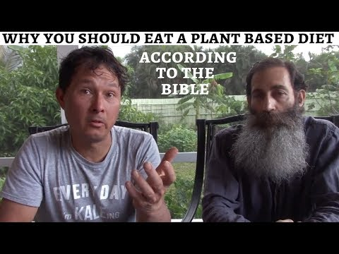Why You Should Eat A Plant Based Diet According To The Bible