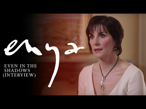Enya - Even In The Shadows (Interview)