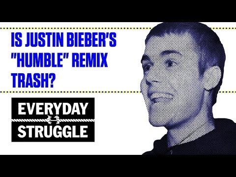 "What Is This Justin Bieber ""Humble"" Remix?"