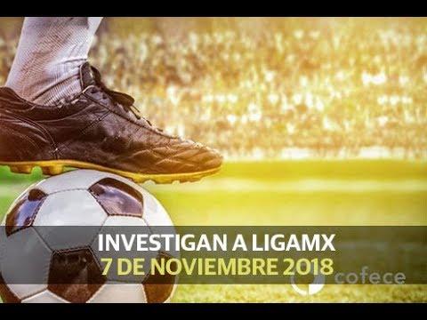 Investigan a la Liga MX -  (7 de noviembre 2018)