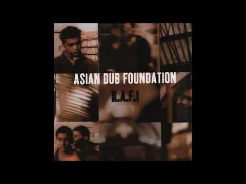 Asian Dub Foundation - R.A.F.I. Full Album