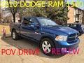 2010 Dodge Ram 1500 Slt Review & Pov Drive
