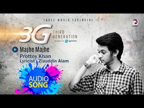 Majhe Majhe | Prottoy Khan | 3G | Lyric Video | Bangla Song 2016