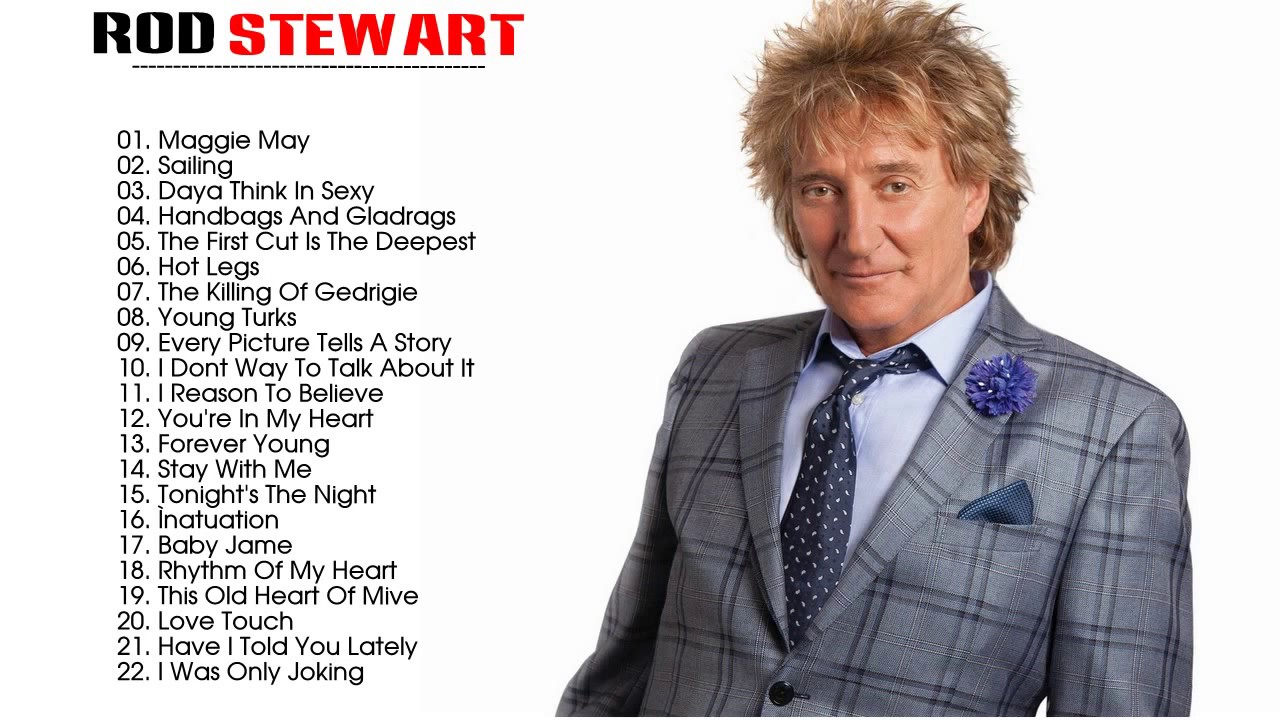 rod stewart top hits 2017 best songs of rod stewart. Black Bedroom Furniture Sets. Home Design Ideas