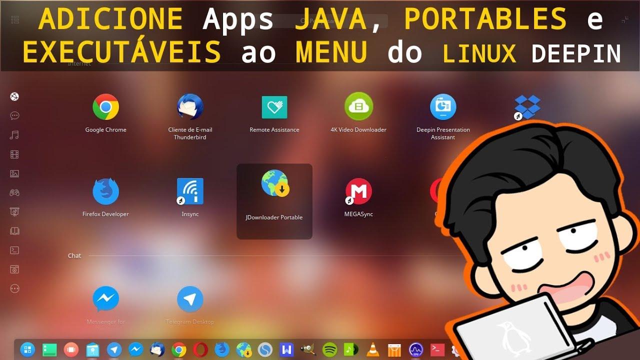 Apps de Outras Fontes no Menu do Linux Deepin (Java, Portables, Executáveis  etc)