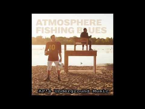 Atmosphere - Won't Look Back - feat. Kim Manning - Fishing Blues