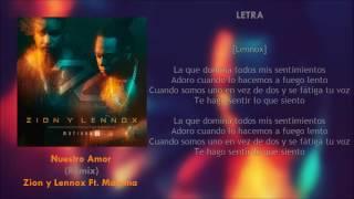 Nuestro Amor (Letra) - Zion y Lennox Ft. Maluma + Descarga Mp3