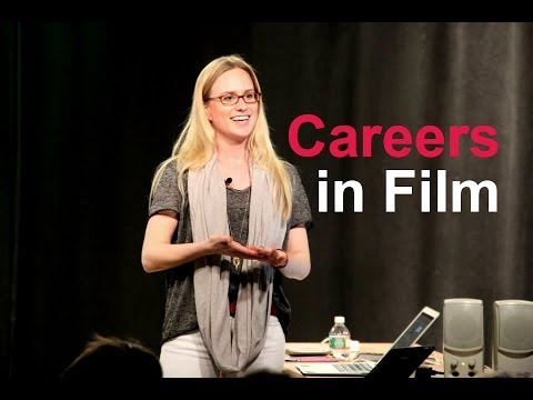 Careers in the Film Industry