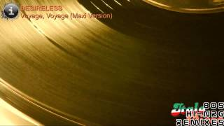 Desireless - Voyage, Voyage (Maxi Version) [HD, HQ]