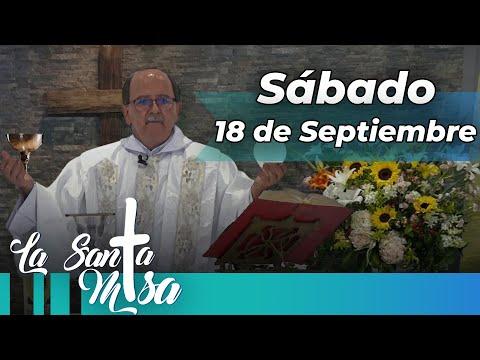 MISA DE HOY, Sabado 18 De Septiembre De 2021 - Cosmovision