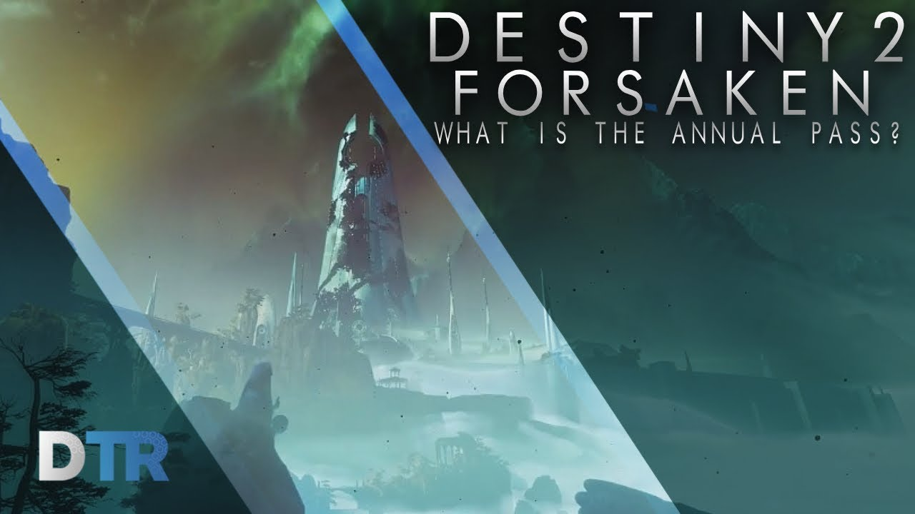 d032efa997b What Will Destiny 2  Forsaken Cost  And What Is The Annual Pass   DestinyTracker