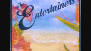 THE ENTERTAINERS - TEN WAYS OF LOVING YOU