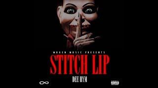 """Stitch Lip"" - Dee Hym"