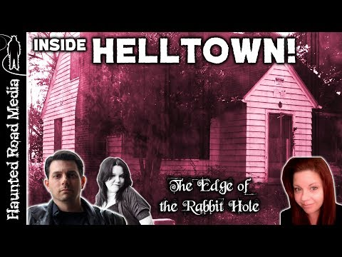 HELLTOWN! Inside The Legends! | Edge of the Rabbit Hole