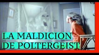 LA MALDICION DE POLTERGEIST