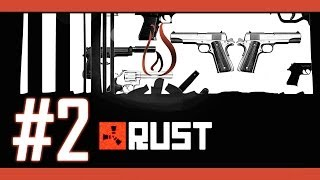 Rust | Early Access | Gameplay, Part 2 - GEAR UP!
