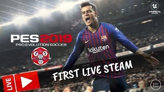 LIARS FC PES 2019 FIRST LIVE STREAM