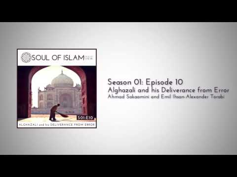 S01E10 : Alghazali and his Deliverance from Error