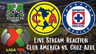 Club America vs Cruz Azul Live Stream Reaction