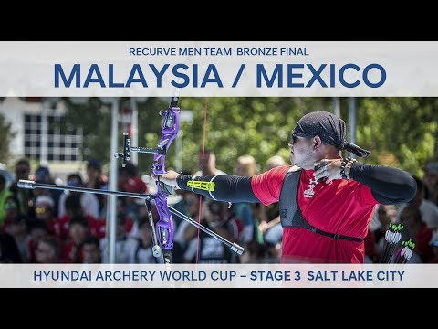 Malaysia v Mexico – Recurve Men Team Bronze Final | Salt Lake City 2017