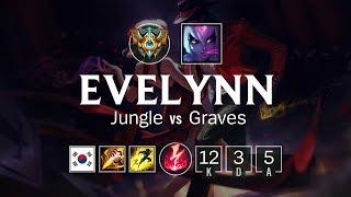 Evelynn Jungle vs Graves - KR Challenger Patch 84