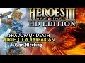 Heroes of Might & Magic 3 HD | Shadow of Death | Birth of a Barbarian | The Meeting