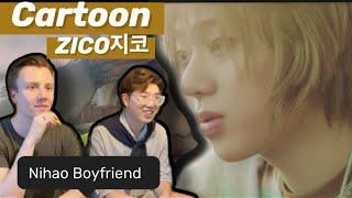 지코 (ZICO) | 만화영화 (Cartoon) | MV Reaction | Nihao Boyfriend