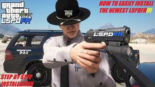 How To Easily Insтall The Newest LSPDFR (Step By Step Tutorial) LSPDFR Updated!!!