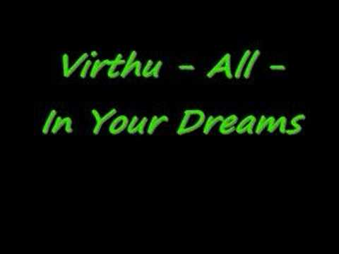 Virthu - All - In Your Dreams