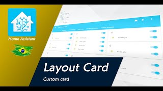 Custom Layout Card - Home Assistant