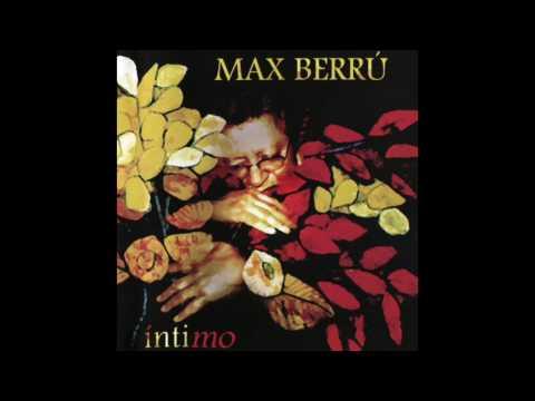 Intimo / Max Berrú / Album Completo