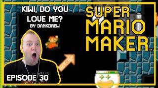 Kiwi, Do You Love Me? TROLL LEVEL - Mario Maker [Episode 30]