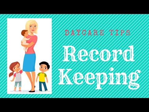 RECORD KEEPING FOR HOME DAYCARE