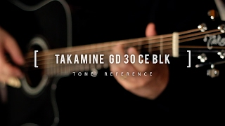 TONE REFERENCE - TAKAMINE GD 30 CE BLK