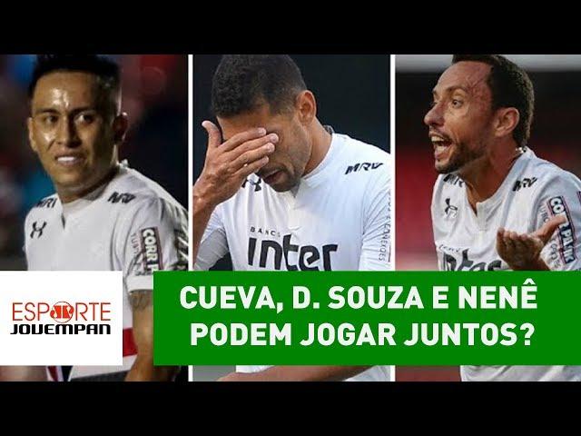 Cueva, D. Souza e Nenê podem jogar juntos? VEJA análise!