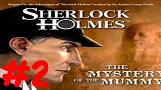 Шерлок Холмс: Пять египетских статуэток - Часть 2