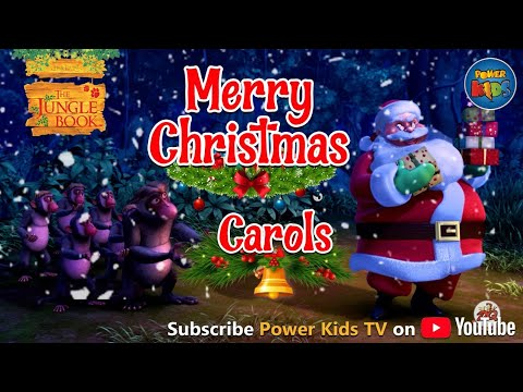 Jungle Book Singing Christmas Songs | Merry Christmas | Animated Christmas Carol | Power Kids